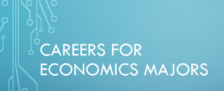 Careers for Economics Majors